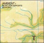 Ambient 1: Music for Airports