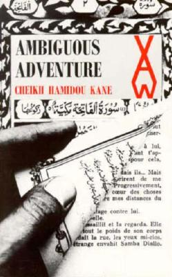 Ambiguous Adventure - Kane, Hamidou, and Kane, Cheikh H, and Woods, Katherine (Translated by)