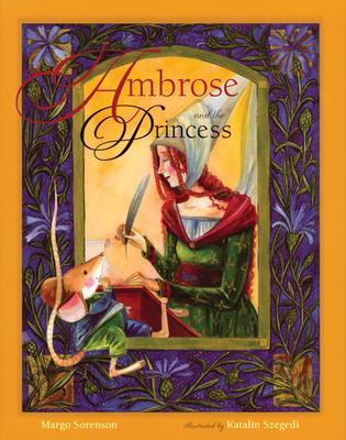 Ambrose and the Princess - Sorenson, Margo