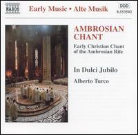 Ambrosian Chant - Manuela Schenale (vocals); Alberto Turco (conductor)
