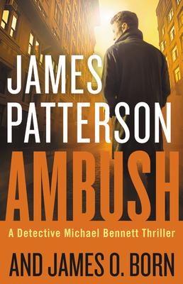 Ambush - Patterson, James, and Born, James O