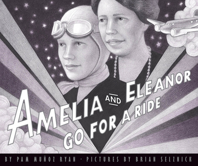 Amelia and Eleanor Go for a Ride - Ryan, Pam Munoz