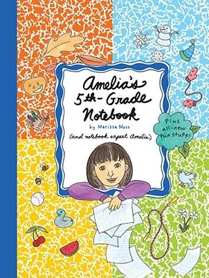 Amelia's 5th-Grade Notebook - Moss, Marissa