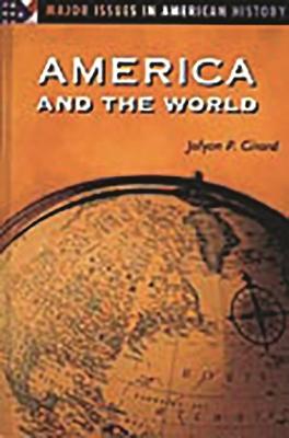 America and the World - Girard, Jolyon P