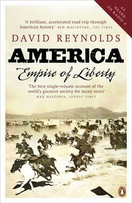 America, Empire of Liberty: A New History - Reynolds, David