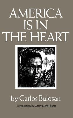 America Is in the Heart: A Personal History - Alquizola, and McWilliams, Carey (Introduction by)