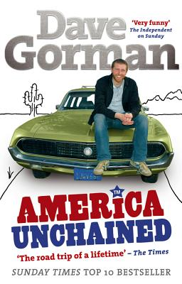 America Unchained - Gorman, Dave