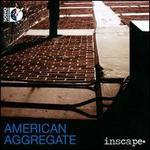 American Aggregate [CD+BluRay Audio]