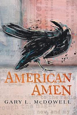 American Amen - McDowell, Gary L, and Dancing Bear, J P (Editor)
