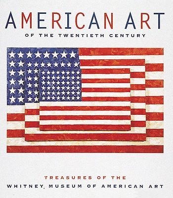 American Art: Treasures of the Whitney Museum of American Art - Whitney Museum of American Art, and Weinberg, Adam A, and Venn, Beth