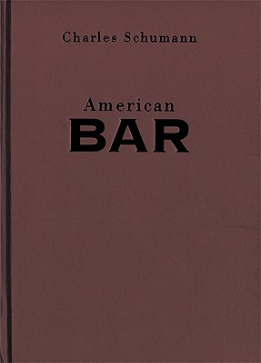 American Bar: Selections from Essential Works of Foucault, 1954-1984 - Schumann, Charles, and Lindgren, Laura (Translated by), and Mattei, Gunter (Illustrator)