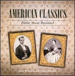 American Classics: Parlor Music Revisited