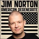 American Degenerate