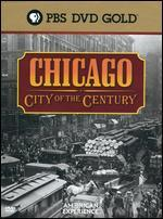 American Experience: Chicago - City of the Century [4 Discs]