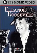 American Experience: Eleanor Roosevelt -
