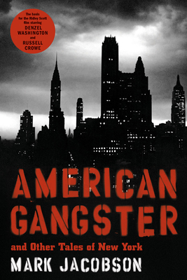 American Gangster: And Other Tales of New York - Jacobson, Mark, and Price, Richard, Professor (Foreword by)