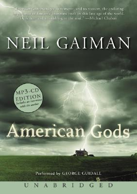 American Gods - Gaiman, Neil, and Guidall, George (Performed by)