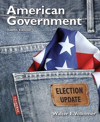 American Government: Election Update - Volkomer, Walter E