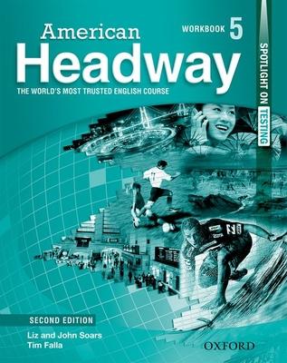 American Headway: Level 5: Workbook - Soars, John, and Soars, Liz