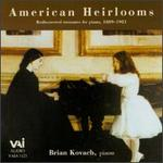 American Heirlooms-Rediscovered treasures for Piano