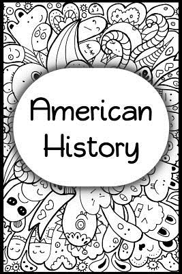 American History: Teachers and students wide ruled line journal or composition book - Julius Dunggat, Olivia