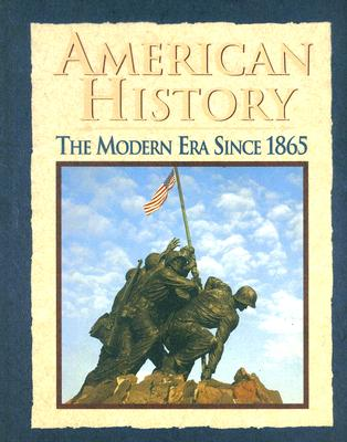 American History: The Modern Era Since 1865 - Ritchie, Donald A