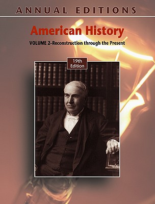 American History, Volume 2: Reconstruction Through the Present - Maddox, Robert James (Editor)