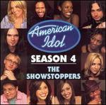 American Idol Season 4: The Showstoppers
