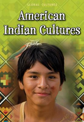American Indian Cultures - Weil, Ann, and Guillain, Charlotte