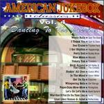 American Jukebox Classics, Vol. 4: Dancing To The Jukebox