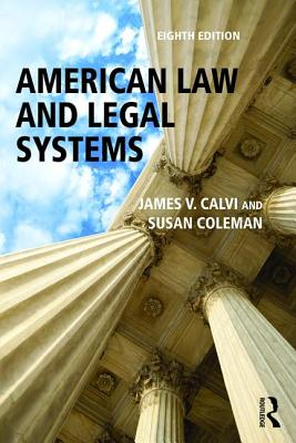 American Law and Legal Systems - Calvi, James V., and Coleman, Susan