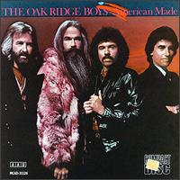 American Made - The Oak Ridge Boys
