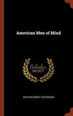American Men of Mind - Stevenson, Burton Egbert