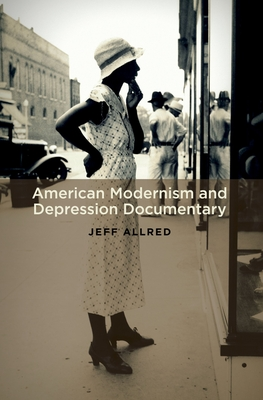 American Modernism and Depression Documentary - Allred, Jeff