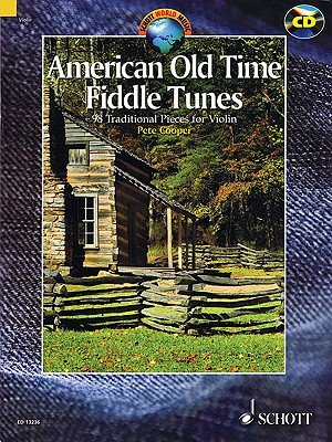 American Old Time Fiddle Tunes: 98 Traditional Pieces for Violin - Cooper, Peter, Reverend (Editor)