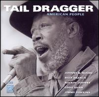 American People - Tail Dragger & His Chicago Blues Band