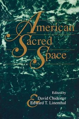American Sacred Space - Chidester, David (Editor)