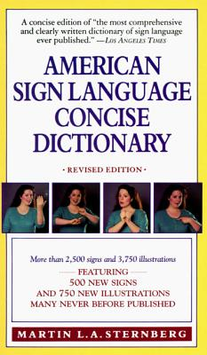 American Sign Language Concise Dictionary: Revised Edition - Sternberg, Martin L