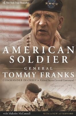 American Soldier - Franks, Tommy R, General