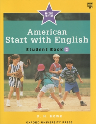 American Start with English: Student Book 2 - Howe, D H