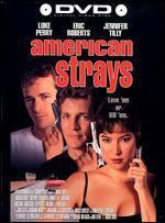 American Strays - Michael Covert