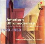 American Ultramodernists, 1920-1950