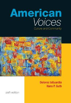 American Voices with Student Access to Catalyst - LaGuardia, Dolores, and Guth, Hans P, and Laguardia Dolores