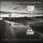 American Works for Trombone
