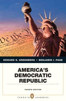America's Democratic Republic - Greenberg, Edward S, and Page, Benjamin I