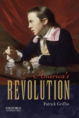 America's Revolution - Griffin, Patrick