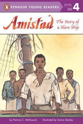 Amistad: The Story of a Slave Ship - McKissack, Patricia