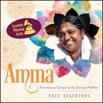 Amma: Devotional Songs to the Divine Mother