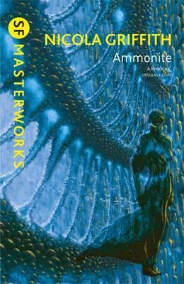Ammonite - Griffith, Nicola, and Haas, Arthur (Designer)