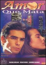 Amor Que Mata - Valentin Trujillo